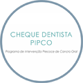 Cheque Dentista PIPCO - Programa de Intervenção Precoce do Cancro Oral